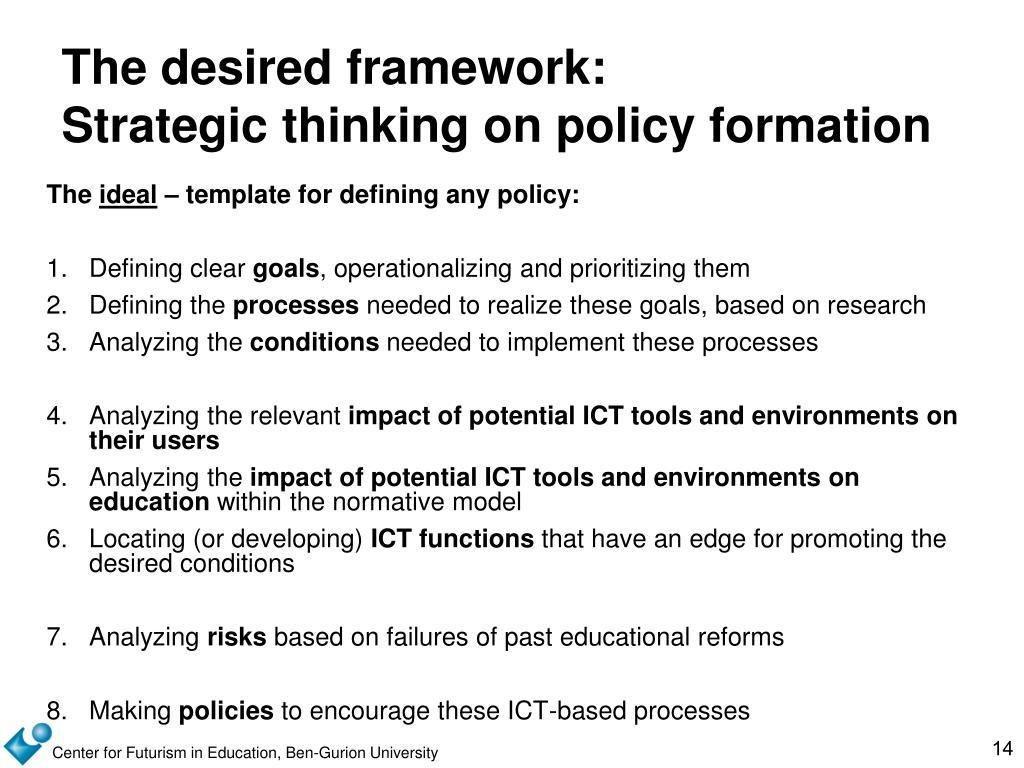 The desired framework:
