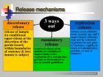 release mechanisms