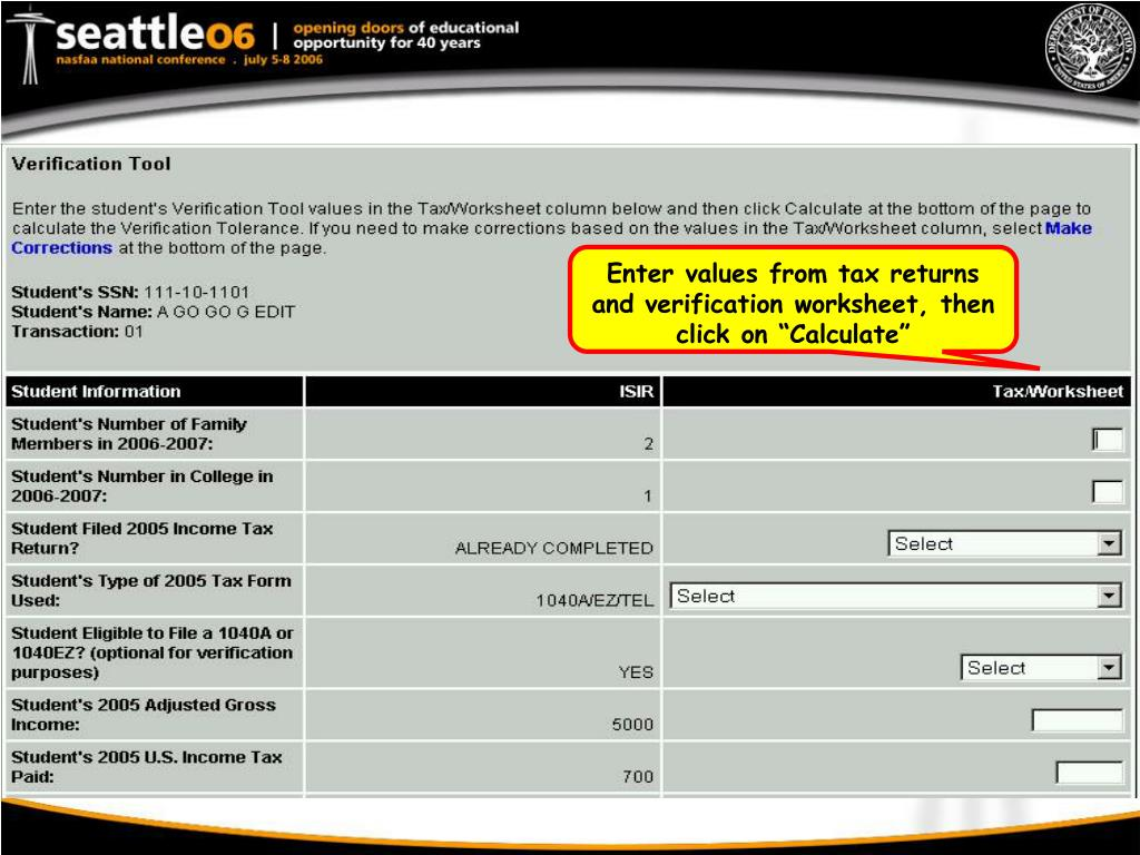 """Enter values from tax returns and verification worksheet, then click on """"Calculate"""""""