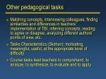 other pedagogical tasks