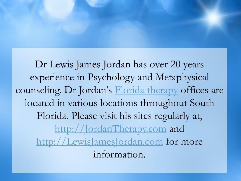 Dr Lewis James Jordan has over 20 years experience in Psychology and Metaphysical