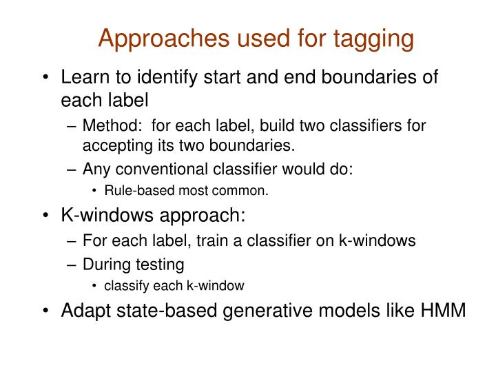 Approaches used for tagging