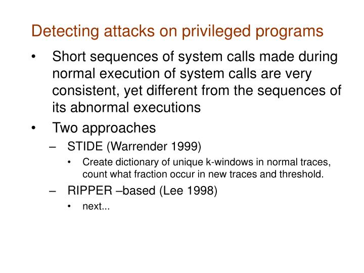 Detecting attacks on privileged programs