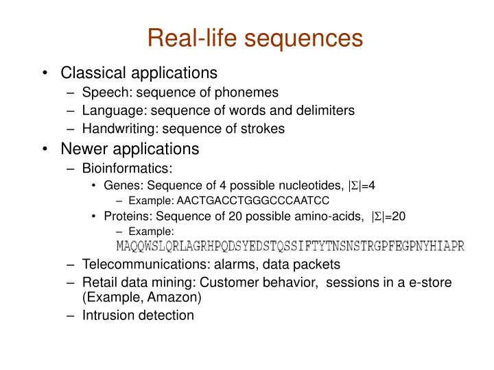 Real life sequences