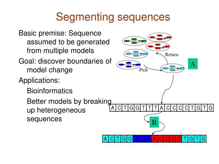 Segmenting sequences