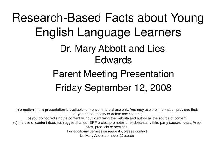 Research based facts about young english language learners