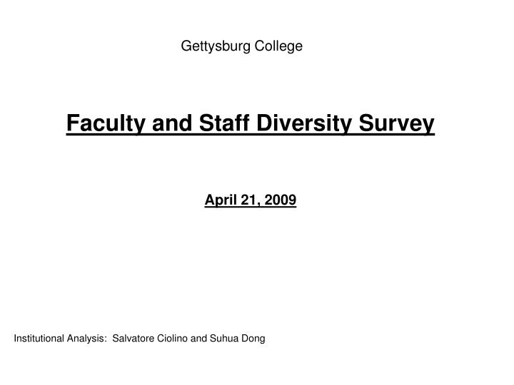 Faculty and staff diversity survey april 21 2009