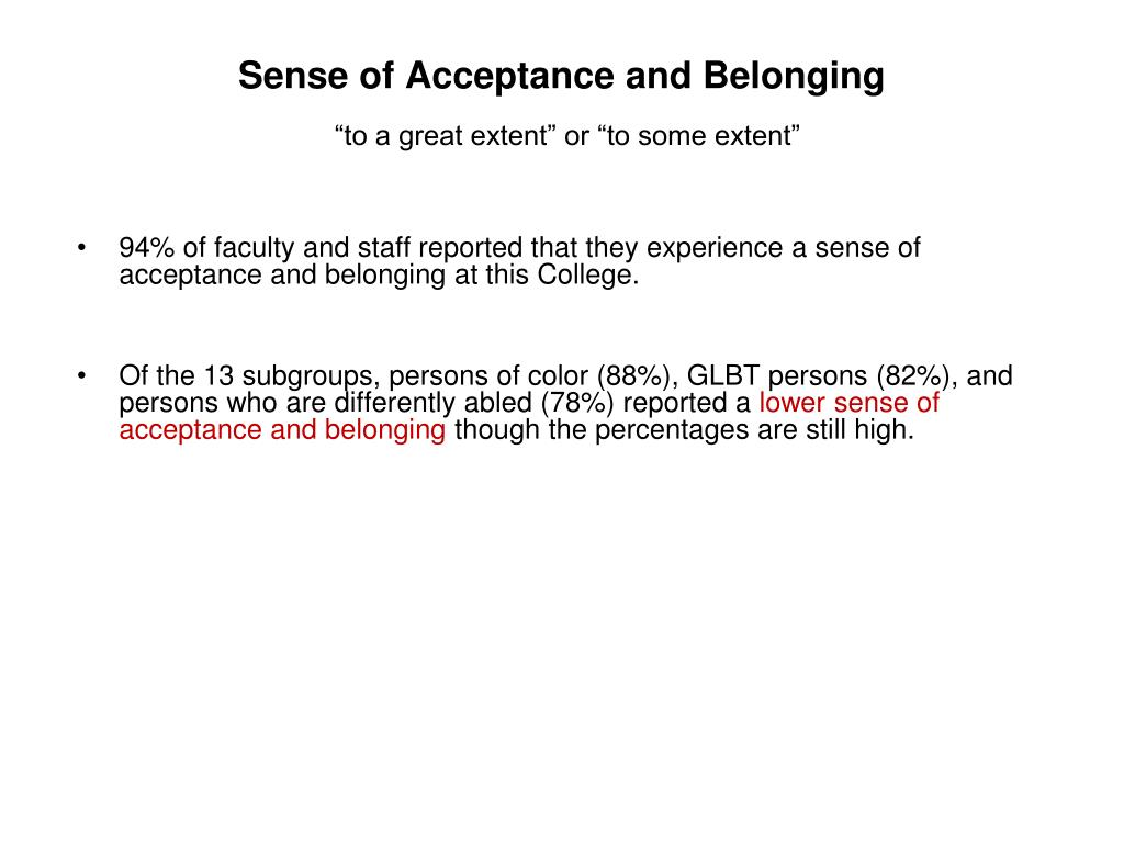 Sense of Acceptance and Belonging