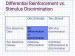 differential reinforcement vs stimulus discrimination