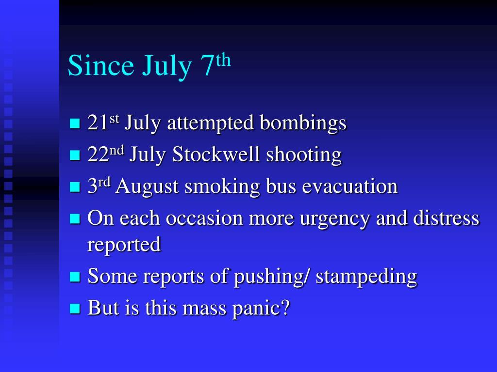 Since July 7