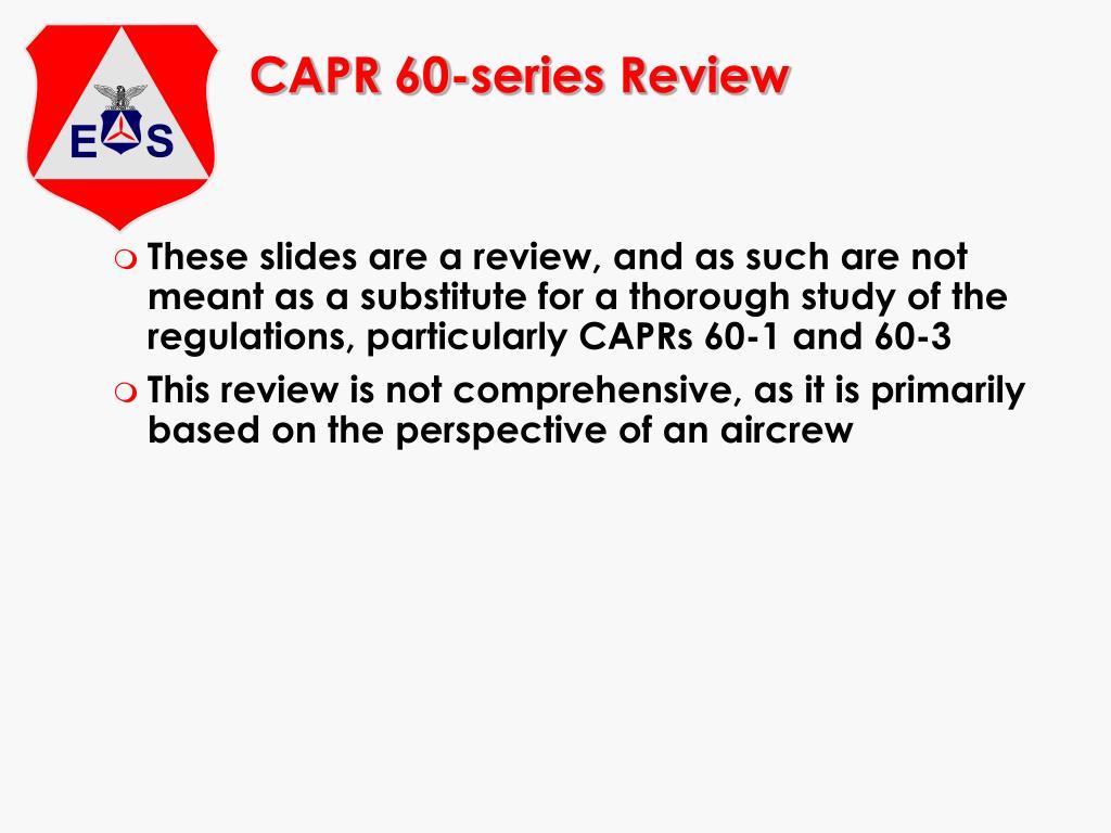 CAPR 60-series Review