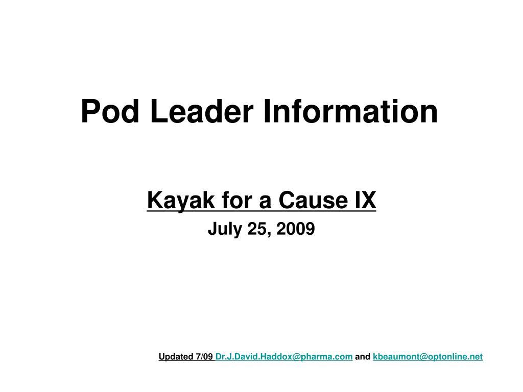 pod leader information l.