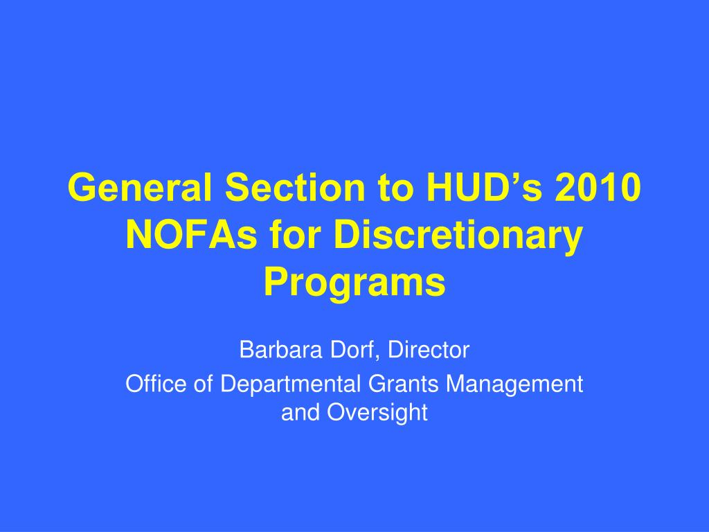 general section to hud s 2010 nofas for discretionary programs l.