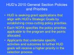 hud s 2010 general section policies and priorities