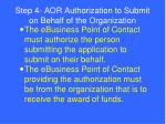 step 4 aor authorization to submit on behalf of the organization