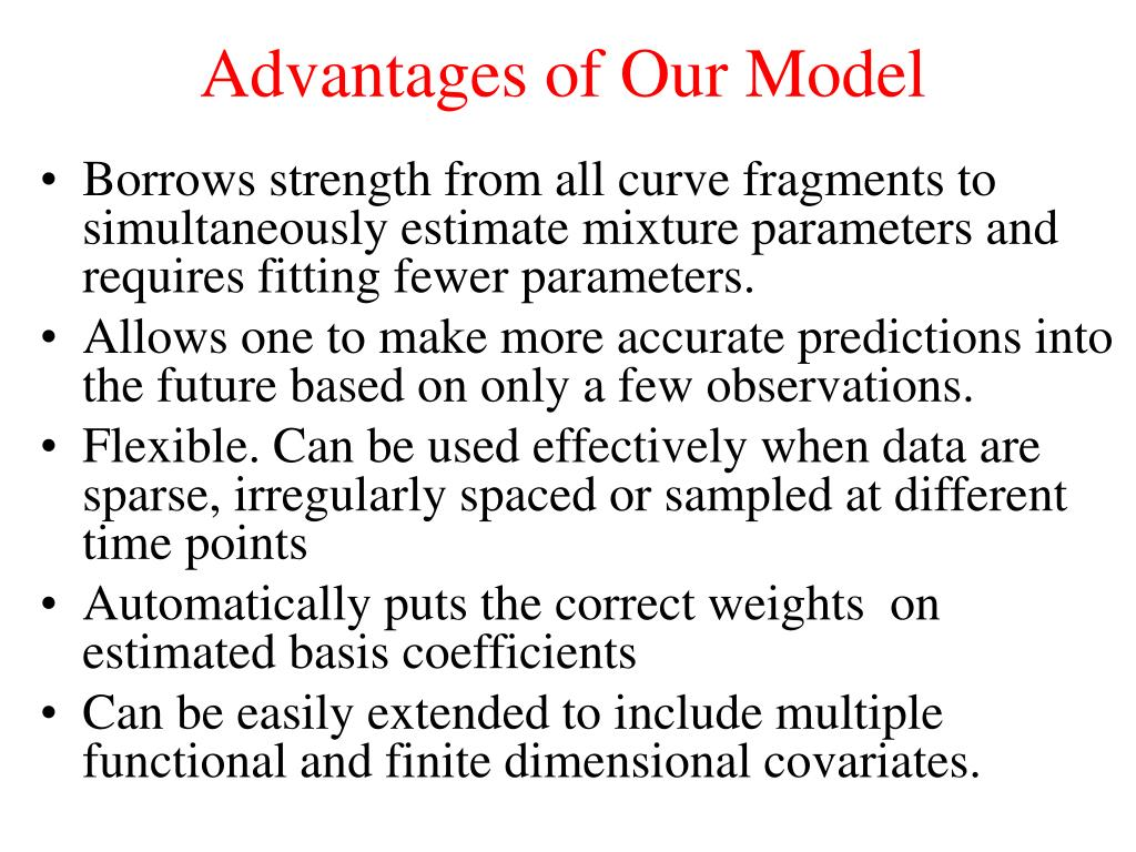 Advantages of Our Model