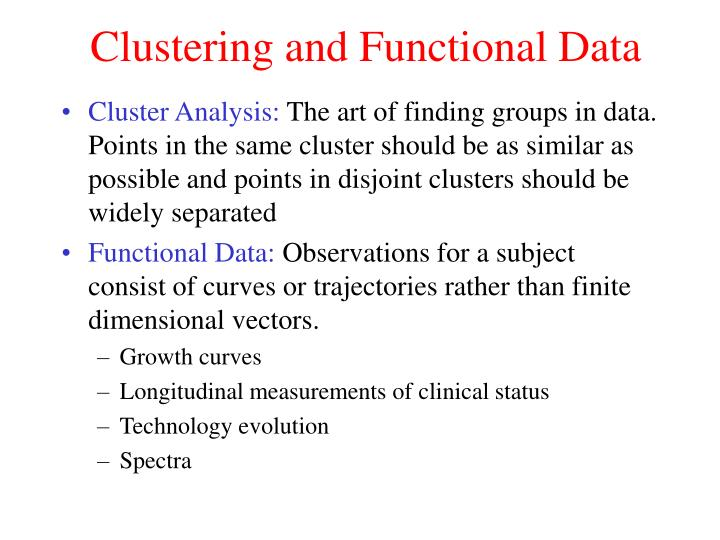 Clustering and functional data