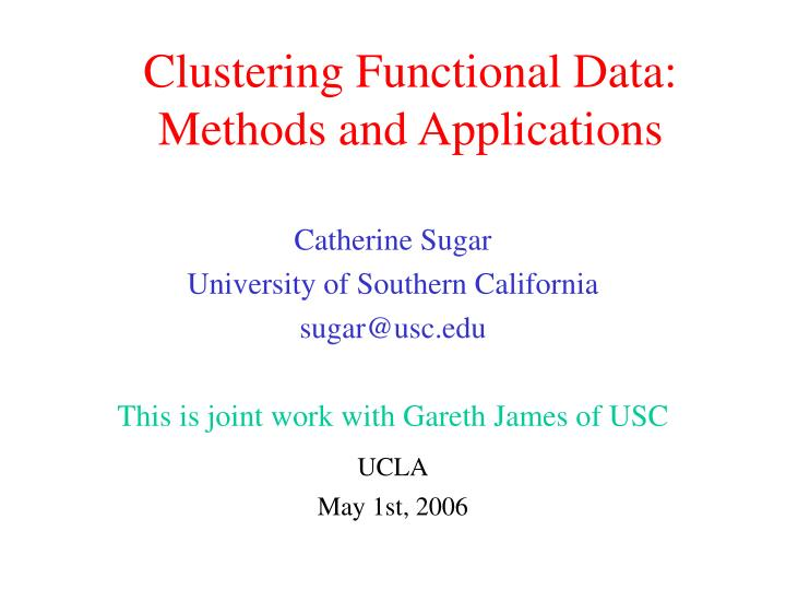 Clustering functional data methods and applications