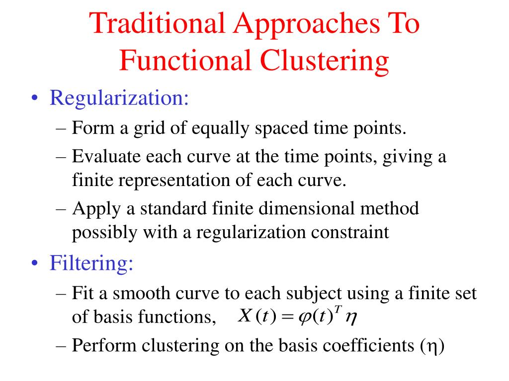 Traditional Approaches To Functional Clustering