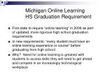 michigan online learning hs graduation requirement