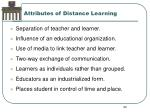 attributes of distance learning
