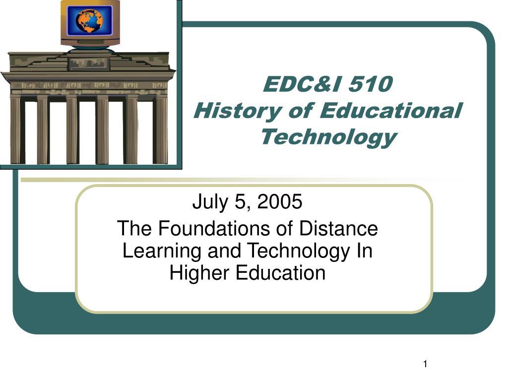 edc i 510 history of educational technology l.
