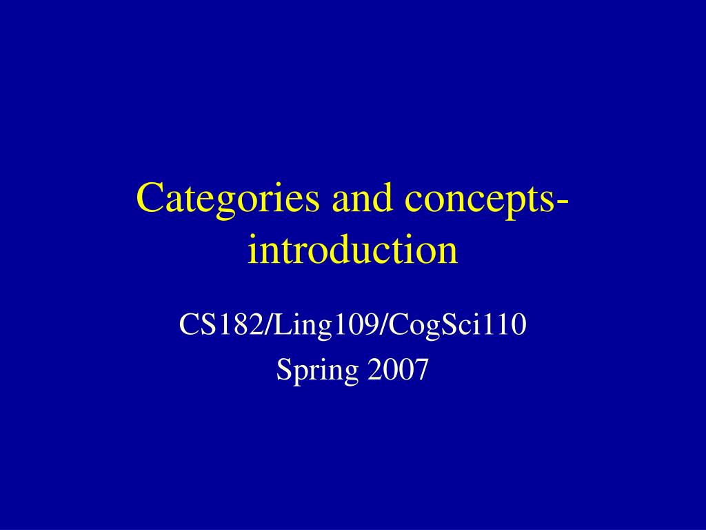 categories and concepts introduction l.