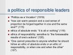 a politics of responsible leaders