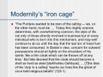 modernity s iron cage