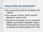 versus marxist explanation