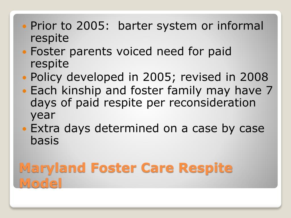 Prior to 2005:  barter system or informal respite