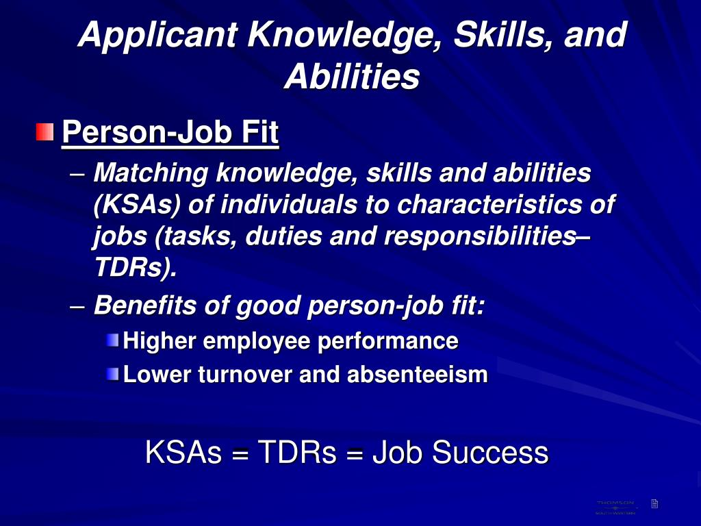 Applicant Knowledge, Skills, and Abilities
