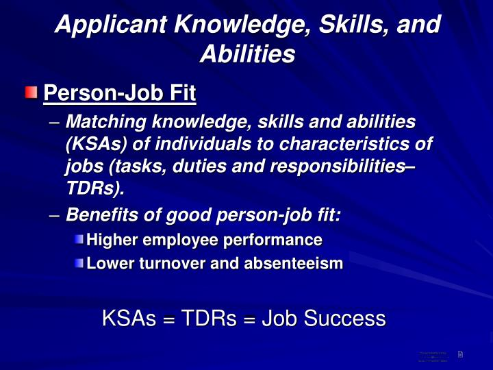 Applicant knowledge skills and abilities