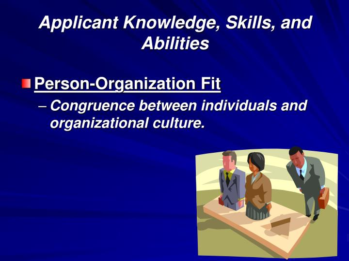 Applicant knowledge skills and abilities3