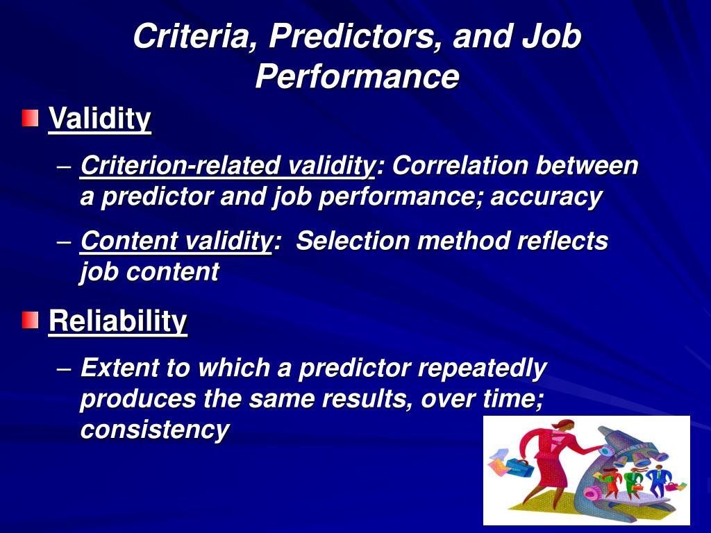 Criteria, Predictors, and Job Performance