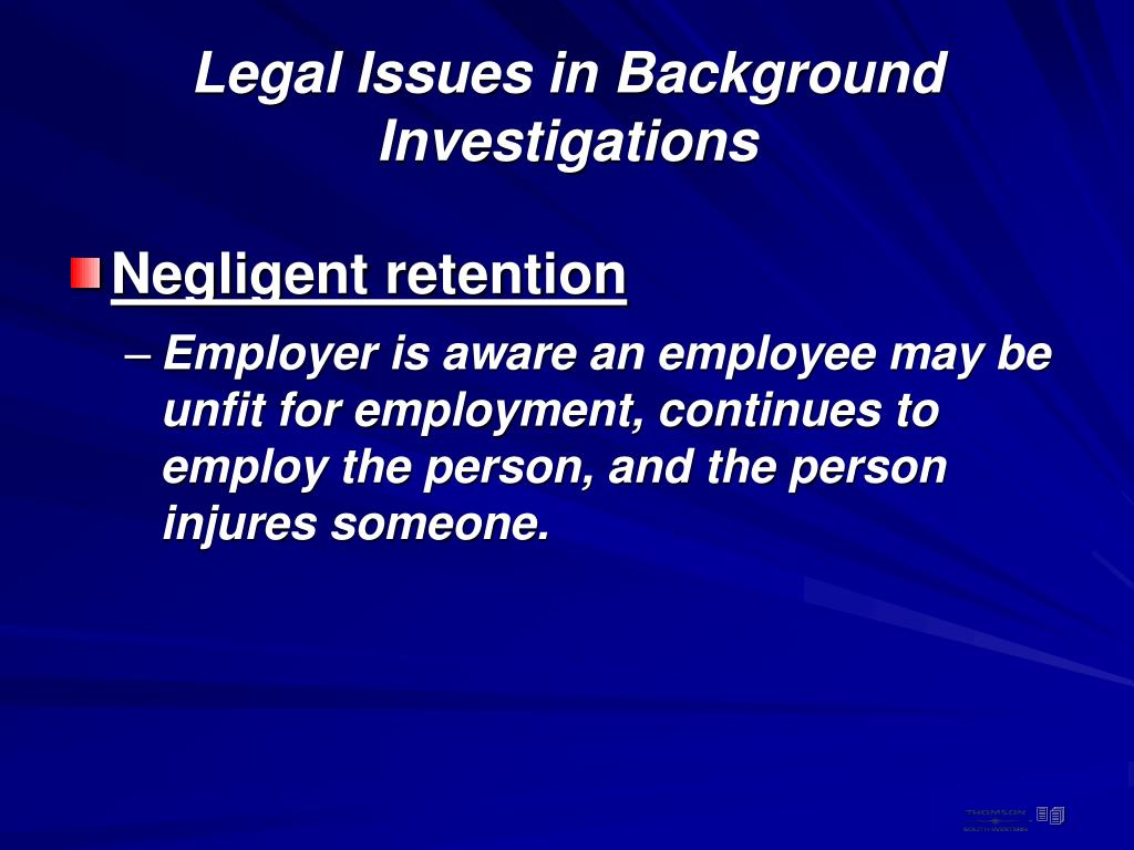 Legal Issues in Background Investigations