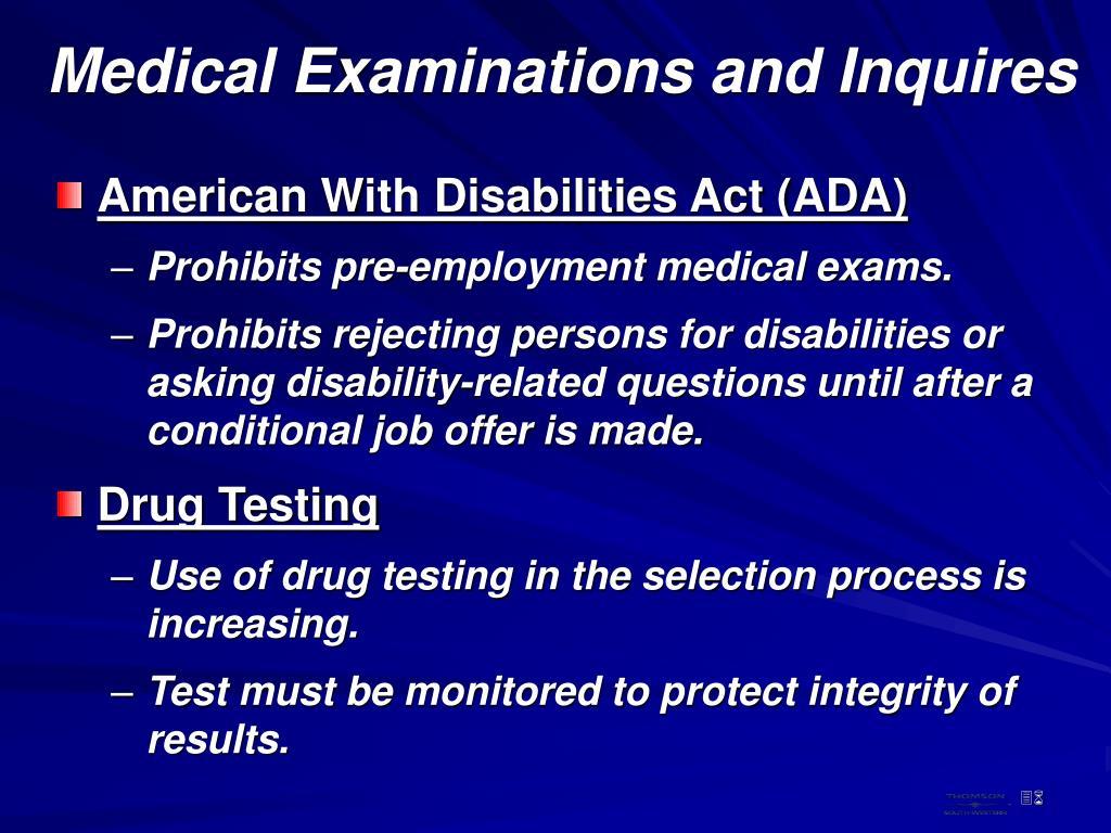 Medical Examinations and Inquires