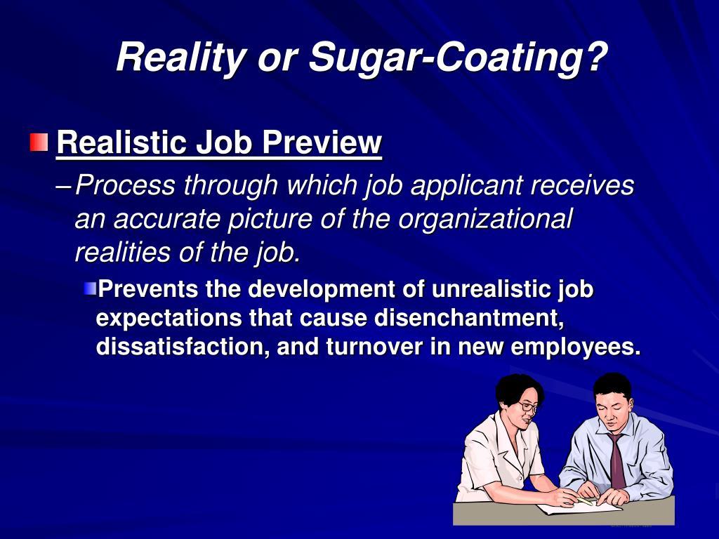 Reality or Sugar-Coating?