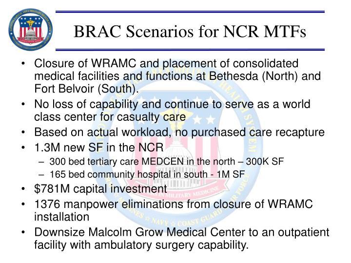 Brac scenarios for ncr mtfs
