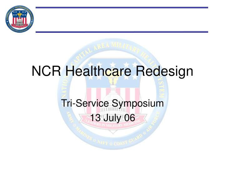 Ncr healthcare redesign