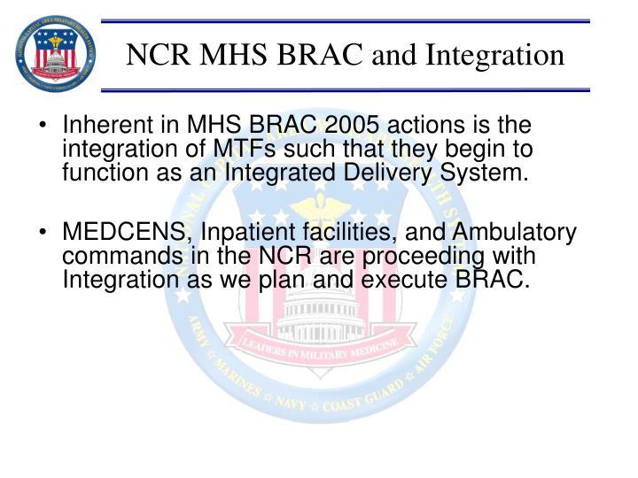 NCR MHS BRAC and Integration