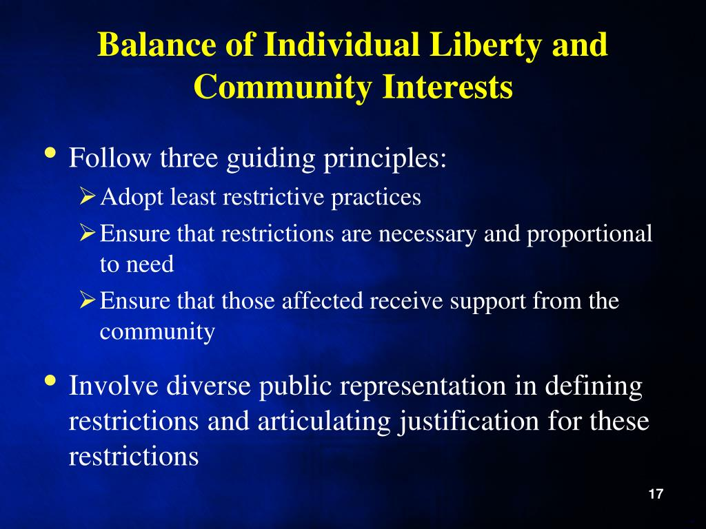 Balance of Individual Liberty and Community Interests