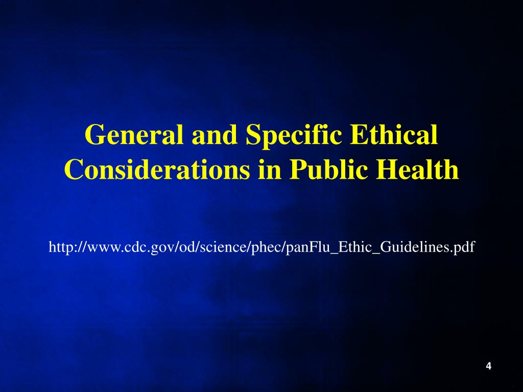 General and Specific Ethical Considerations in Public Health