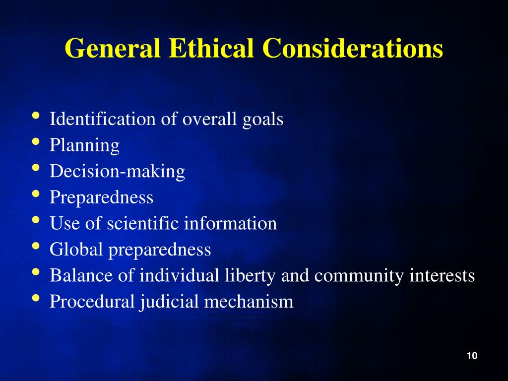 General Ethical Considerations