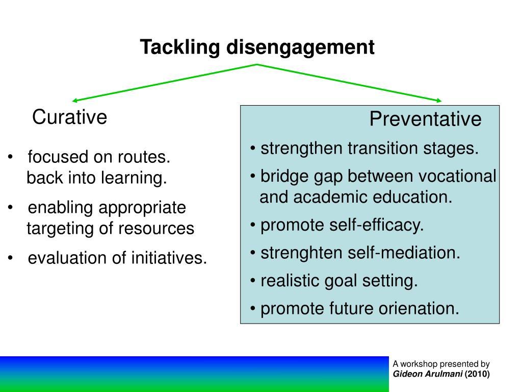 Tackling disengagement