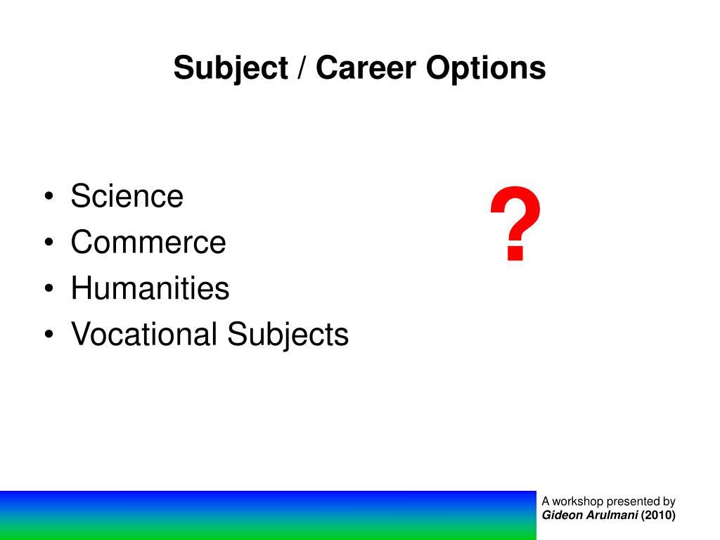 Subject / Career Options
