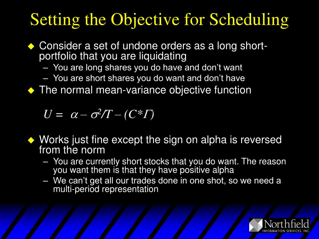 Setting the Objective for Scheduling