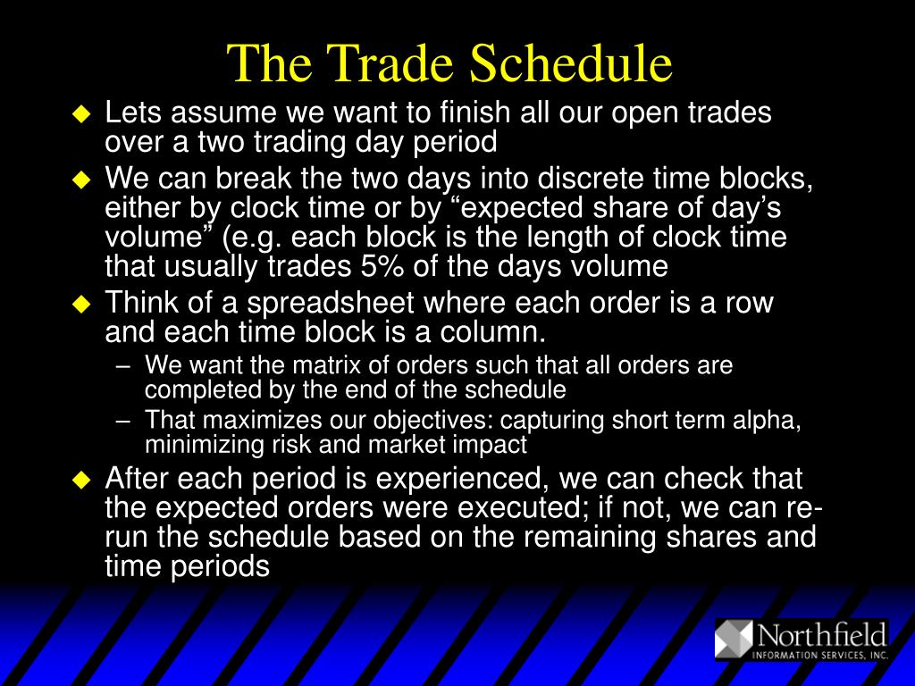 The Trade Schedule