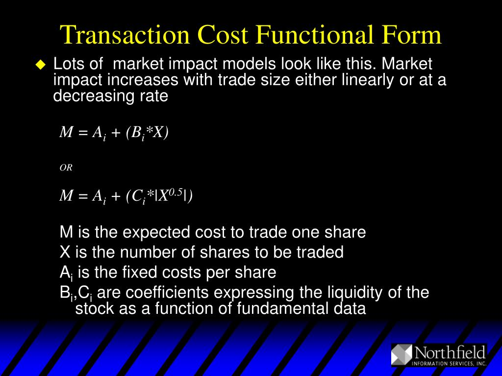 Transaction Cost Functional Form