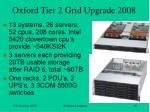 oxford tier 2 grid upgrade 2008